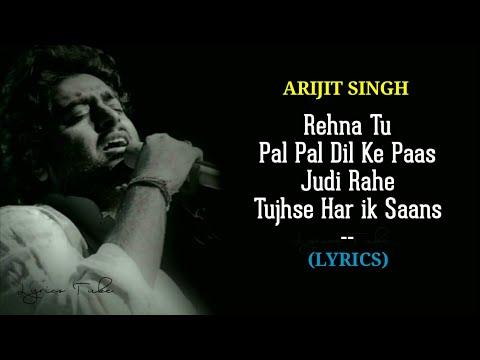 Download Lagu  Pal Pal Dil Ke Paas Title Song s - Arijit Singh | Karan Deol | Rehna tu pal pal dil ke paas Mp3 Free