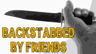 Backstabbed By Friends - The Hidden w/ Nanners, Chilled, & Diction #5