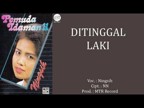 Ningsih - Ditinggal Laki Mp3