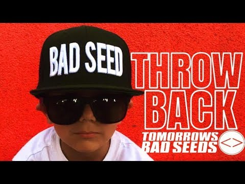 Tomorrows Bad Seeds - Throwback (Feat. Garrett Douglas)