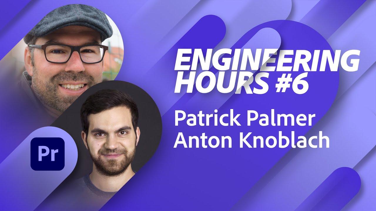 Adobe Engineering Hours #6 – Triff das Team hinter Premiere Pro |Adobe Live
