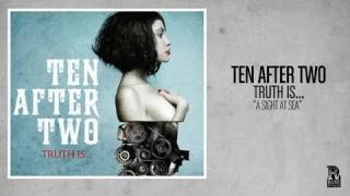 Ten After Two - A Sight At Sea