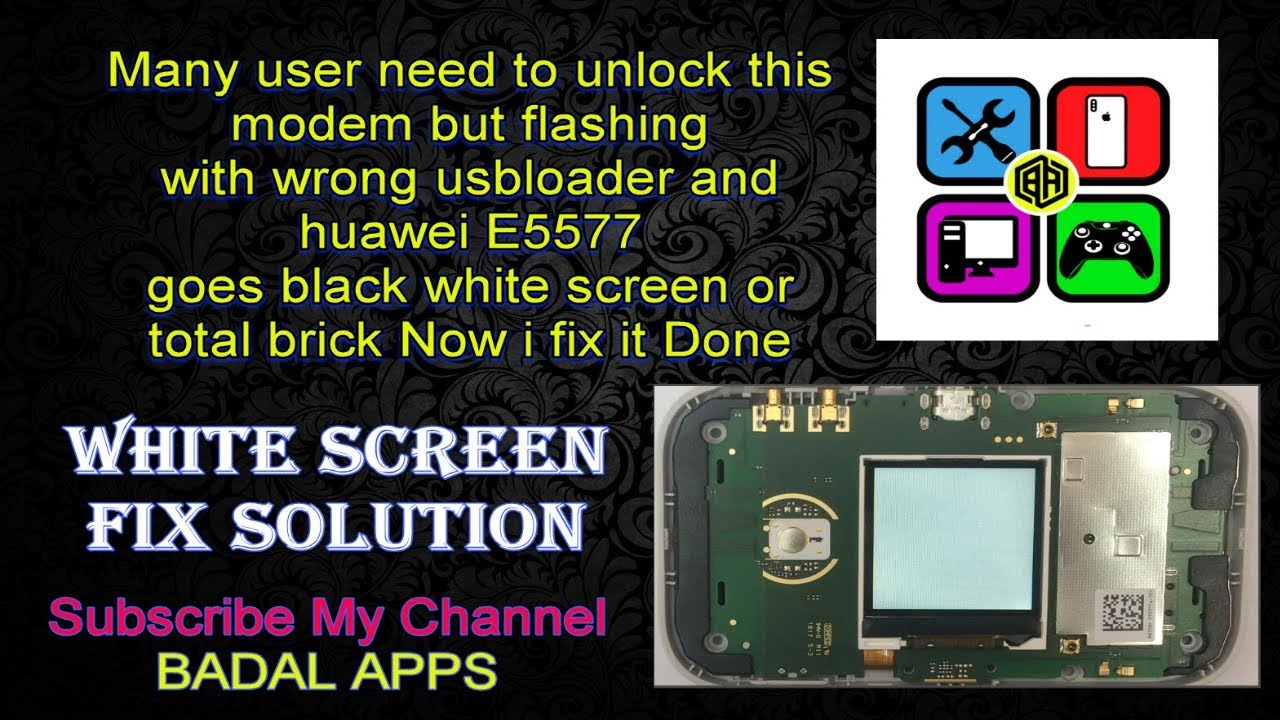 E5577cs 321 White Screen fix solution its 100% Working by Badal apps