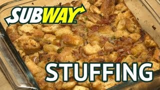 Subway Sandwich Stuffing - Thanksgiving Recipe