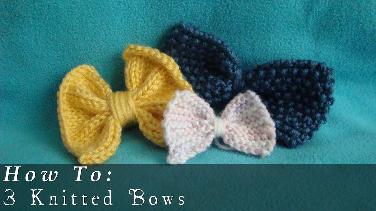 How To | Knit | Bows | Easy - YouTube