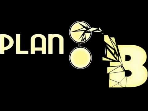 Plan B    Pieces