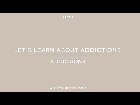 Let's learn about addictions (part 1): What are addictions?