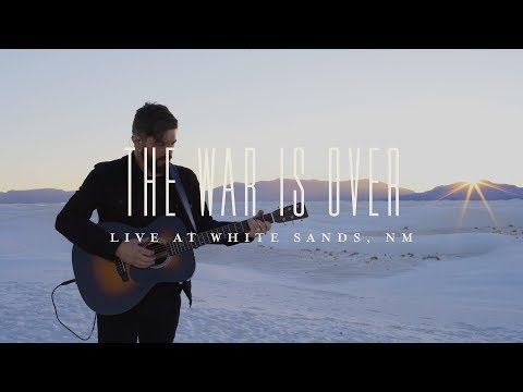 The War Is Over  (LIVE at White Sands, NM) - Josh Baldwin |  The War is Over