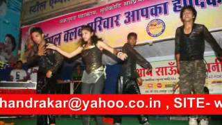 JHANKI /DANCE GROUP SADAR  BAZAR RAIPUR CRAZY CHAPS EVENTS COMPANY +919826181112