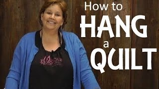 This video is not available. Quilting Basics - Hanging A Quilt