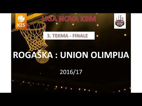 Rogaška : Union Olimpija - 3. tekma, finale - Liga Nova KBM - Sezona 2016/17