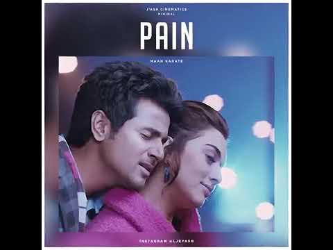 PAIN..BGM..  TAMIL SONG...BGM