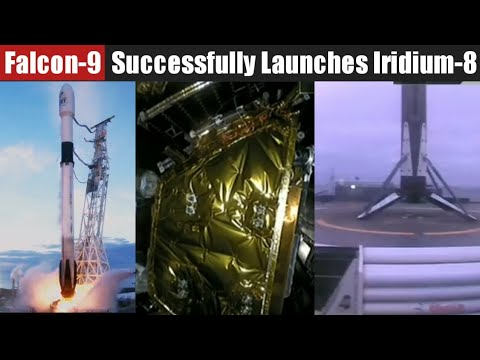 SpaceX Falcon-9 Rocket Successfully Launches 10 Iridium NEXT Satellites of Iridium-8 Mission