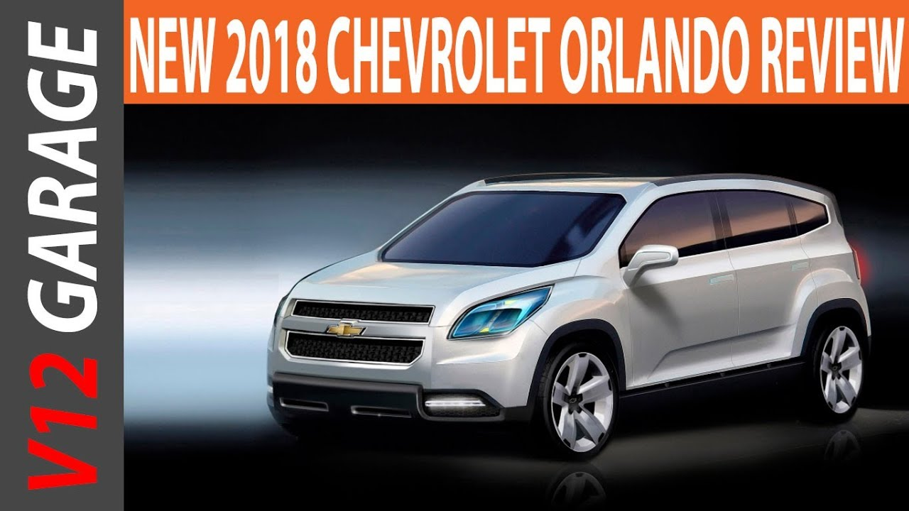 New 2018 Chevrolet Orlando Review Specs And Price Youtube