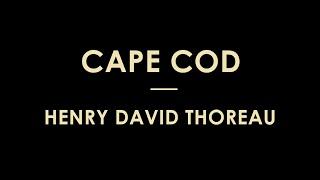 Cape Cod by Henry David Thoreau - Full Audiobook