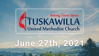 Sunday Worship Service 6.27.21