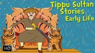 Tippu Sultan - Heroes of India - Tiger of Mysore - Stories for Children
