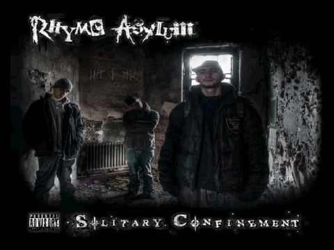 Rhyme Asylum - Solitary Confinement Full Album (2010)