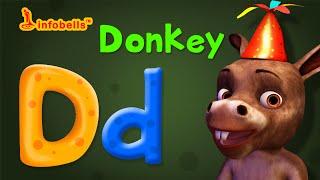 Phonics Songs | D is for Donkey| Alphabet Sounds | Infobells