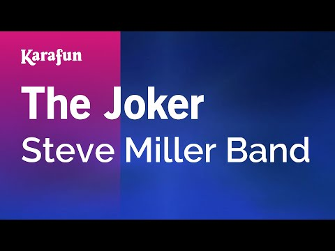 Karaoke The Joker - Steve Miller Band *