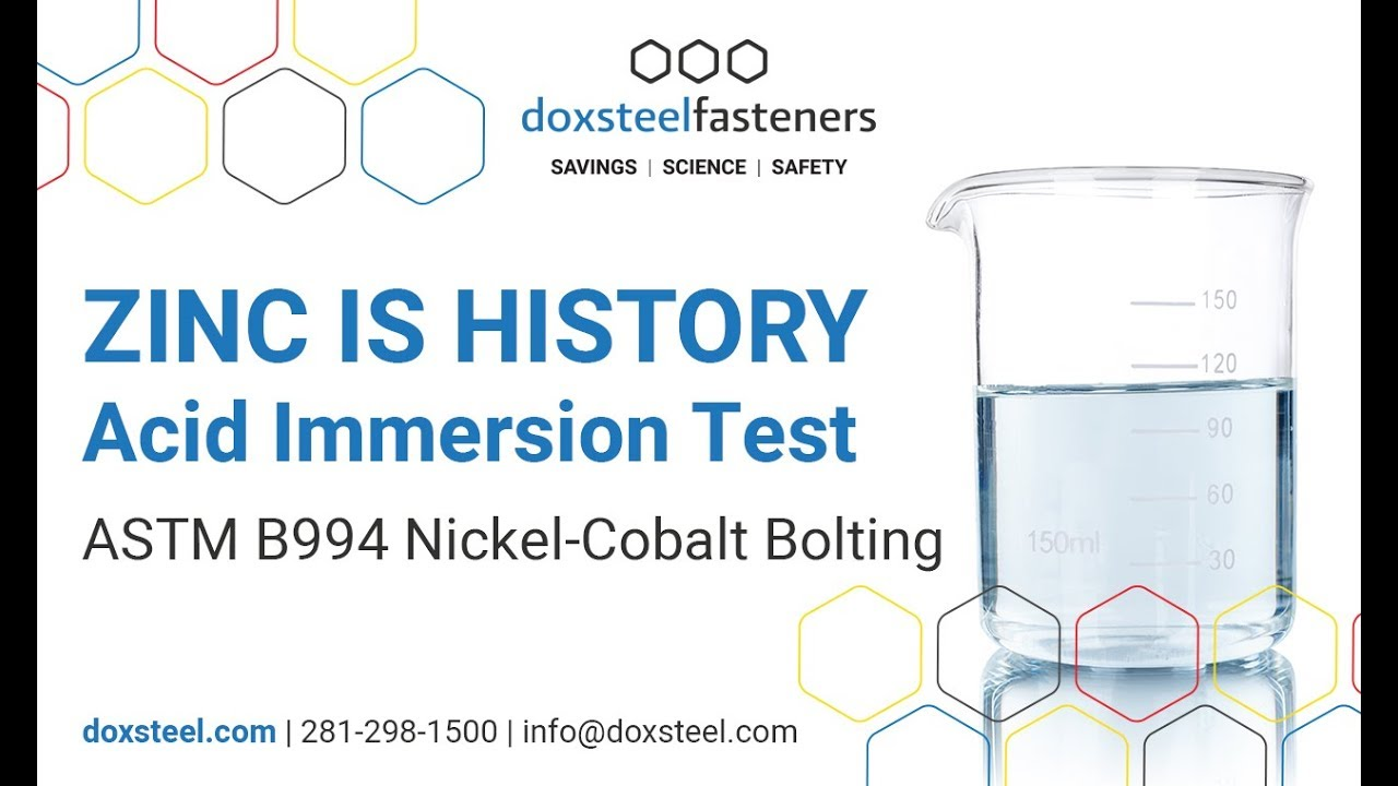 Acid Immersion Test - ASTM B994 Nickel-Cobalt plating vs Zinc coating  systems