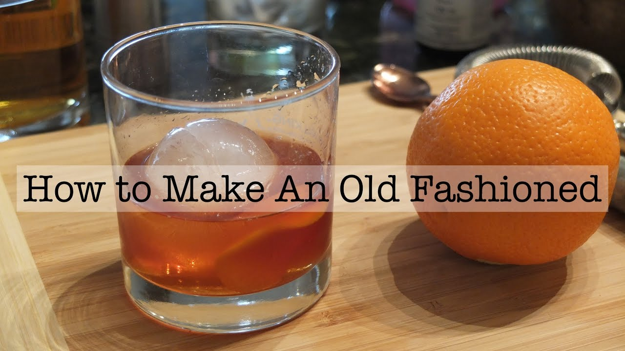 Beginner Tails Making An Old Fashioned At Home