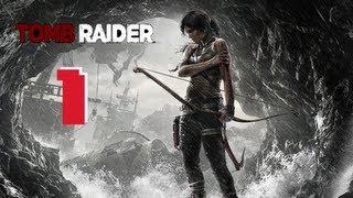 Tomb Raider 2013 Gameplay Walkthrough Part 1 720P HD