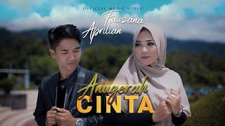 Fauzana & Aprilian - Anugerah Cinta [ Official Music Video ] Slowrock Terbaru