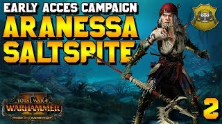 Aranessa Saltspite Early Access Campaign! #2 | Curse of the Vampire Coast
