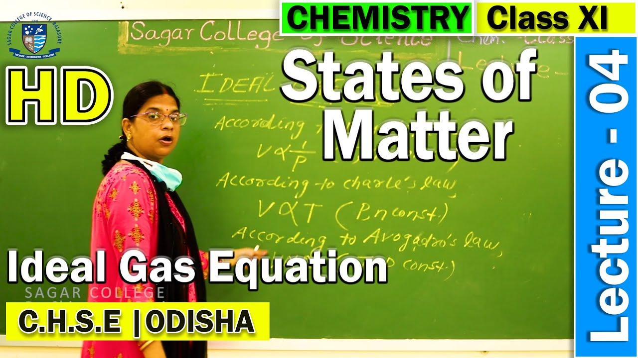 Chemistry | States of Matter | Lecture - 4 | Ideal Gas Equation | Sagar College Balasore