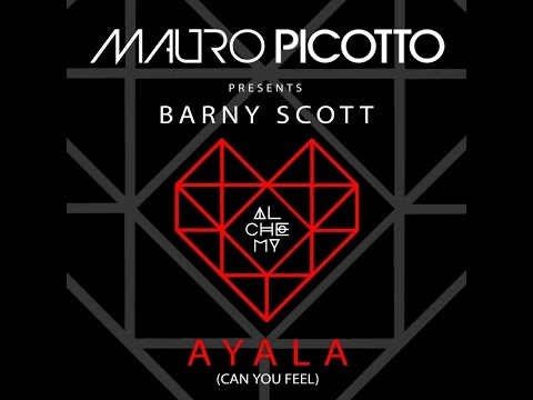Mauro Picotto - Ayala (Can You Feel) [feat. Barny Scott] [Extended Vocal Original Mix]