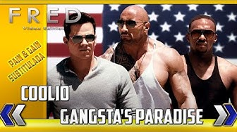 Pain & Gain Gangsta's Paradise
