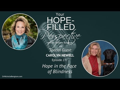 Hope in the Face of Blindness - Episode 27