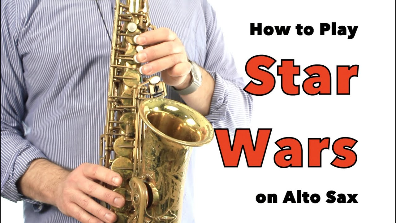 Star Wars For Alto Sax Youtube