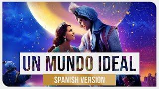 Aladdin Mena Massoud Naomi Scott Un Mundo Ideal feat. Valeria Ru z.mp3