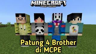 Patung 4 Brother Di Minecraft Pocket Edition/Bedrock Edition!!!