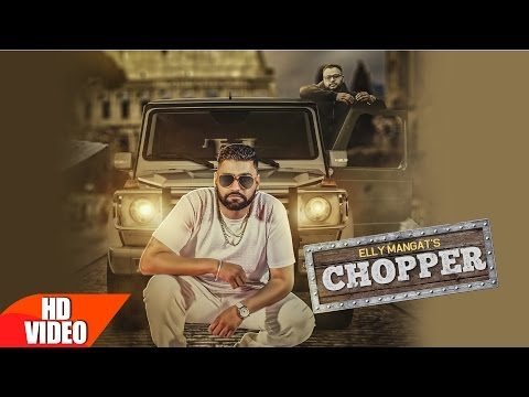 Thumbnail: Chopper (Full Song) | Elly Mangat Feat Deep Jandu | Latest Punjabi Song 2016 | Speed Records