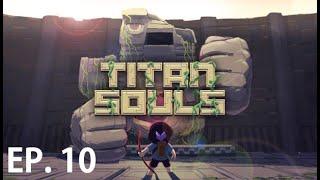 TITAN SOULS - EP. 10 - El logro