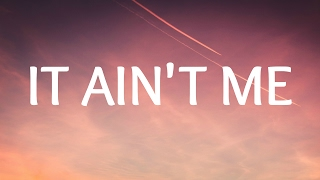 Kygo, Selena Gomez - It Ain't Me (Lyrics / Lyric Video) MP3