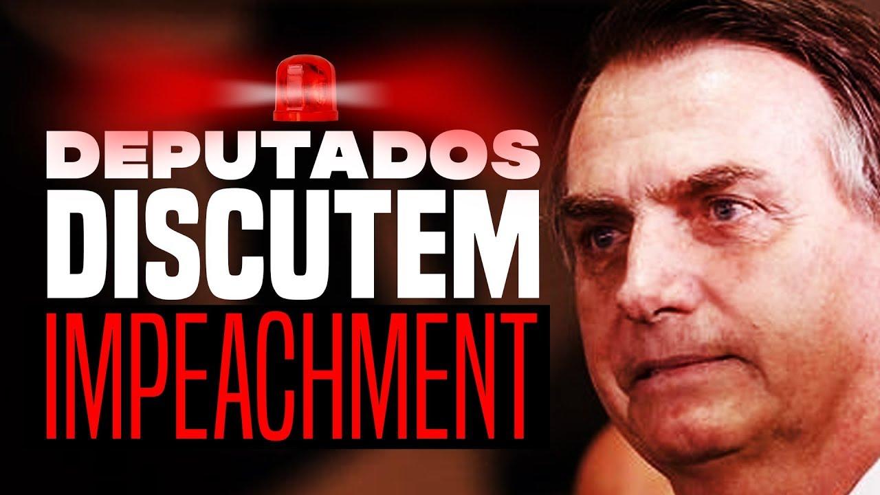 URGENTE: IMPEACHMENT de BOLSONARO discutido no Congresso ...