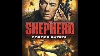 Jean-Claude Van Damme Cliff Notes | The Shepherd: Border Patrol