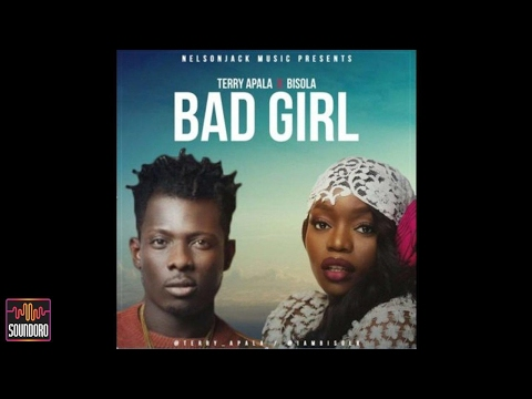 Terry Apala – Bad Girl ft. Bisola [OFFICIAL AUDIO]