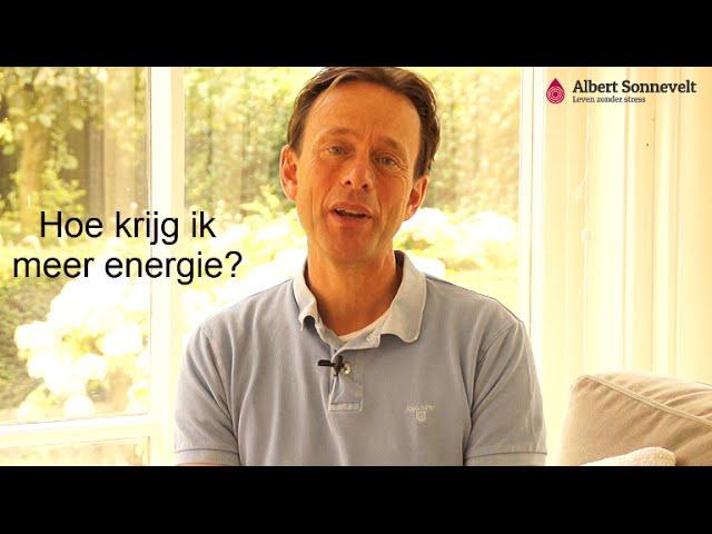 Hoe krijg je meer energie?