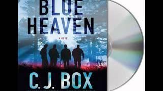 Blue Heaven by C.J. Box--Audiobook Excerpt