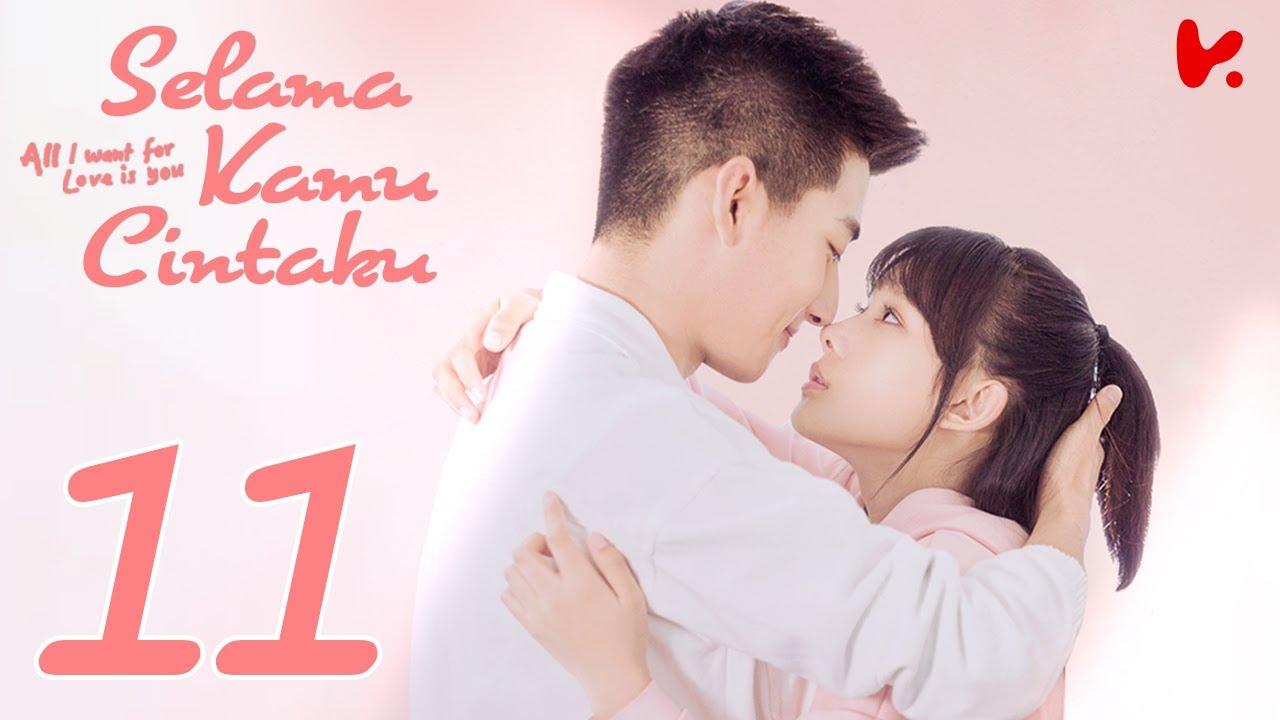 【INDO SUB】All I Want for Love is You (Selama Kamu Cintaku) EP11 | Liu Yu Han, Lu Zhao Hua