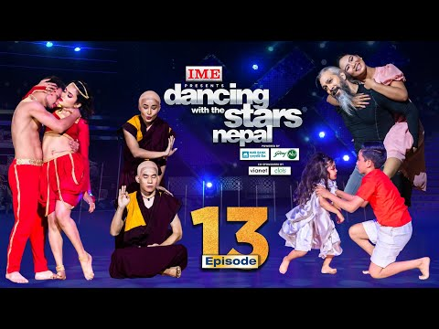 Dancing With the Stars  Nepal | EPISODE 13