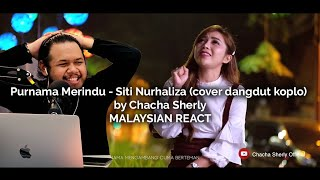 Download REACTION | Purnama Merindu - Siti Nurhaliza (cover dangdut koplo) by Chacha Sherly - Malaysian React