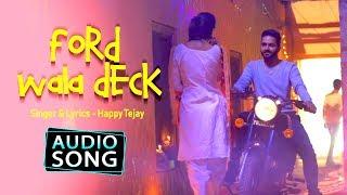 Ford Wala Deck | Happy Tejay Ft.Bhinda Aujla | Full Audio song | Desi Swag Records