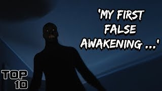 Top 10 Scary False Awakening Stories