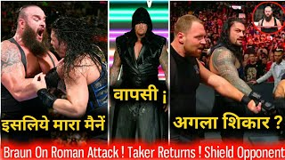 Braun Answers Why he Attack Roman reigns ! Undertaker Returns ! WWE Raw 27/08/2018 highlights